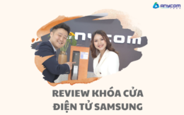 REVIEW KHÓA CỬA ĐIỆN TỬ SAMSUNG