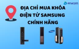 Địa chỉ mua khóa điện tử Samsung chính hãng